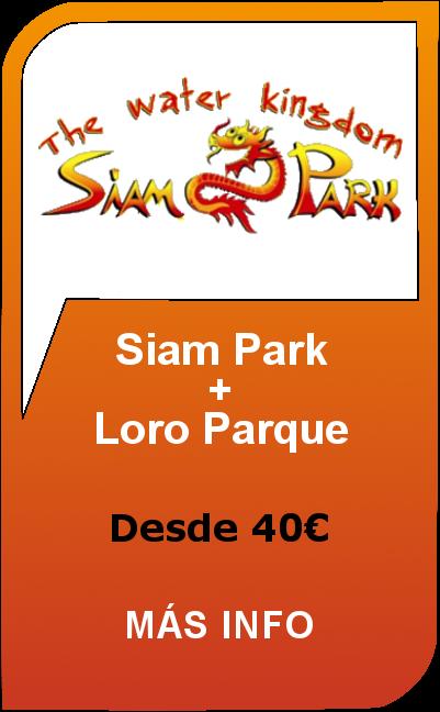 Siam Park + Loro Parque