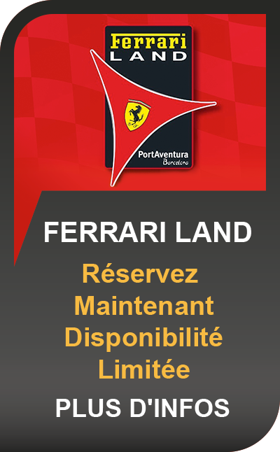 PortAventura World + Ferrari Land